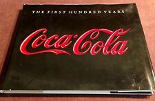 1986 Coca-Cola Coke First 100 Hundred Years Book Anne Hoy Hardback