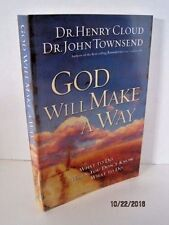 God Will Make A Way: What To Do When You Don't Know What To Do by Henry Cloud
