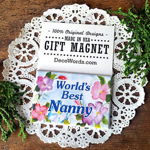 """WORLD'S BEST NANNY MAGNET Pretty floral fridge Gift NEW 2""""x3"""" DecoWords USA"""