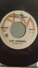 """CAT STEVENS 45 rpm - """"Another Saturday Night"""" & """"Home in the Sky""""  VG+"""