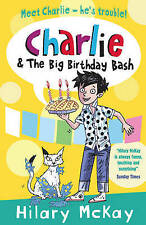 McKay, Hilary, Charlie and the Big Birthday Bash, Very Good Book