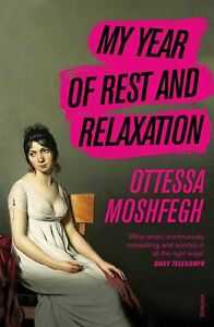 My Year of Rest and Relaxation (Paperback Book)