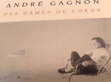 ANDRE GAGNON Tape Cassette DES DAMES DE COEUR 1988 Disques Star Canada STR-48010