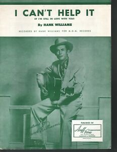 I Can't Help It 1951 Hank Williams Sheet Muisc