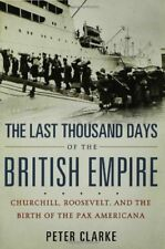 The Last Thousand Days of the British Empire: Chur