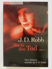 J D Robb Bis in den Tod Nora Roberts Roman Krimi Club Verlag