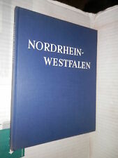 NORDRHEIN WESTFALEN Ein bildband mit 141 meisteraufnahmen Umschau Verlag 1955 di