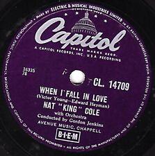 CLASSIC 1957 UK No.2  NAT KING COLE  78  WHEN I FALL IN LOVE / CALYPSO BLUES E-