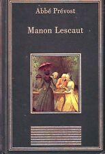 Manon Lescaut * Abbé PREVOST * Bibliothèque des chefs d'oeuvre * littérature