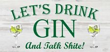 Lets Drink Gin Funny Alcohol Gift Man Cave Home Bar Hanging Plaque Pub Sign Gift