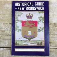 Vintage Book Historial Guide New Brunswick Canada History 1944 Tourism Travel