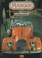 MARQUE 100 Years of Motoring ~ Peter Wherrett & Andrew Lloyd James **GOOD COPY**