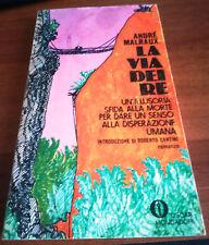 Andrè Malraux - LA VIA DEI RE (Oscar Mondadori, 1971)