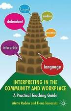 Interpreting in the Community and Workplace: A Practical Teaching-ExLibrary