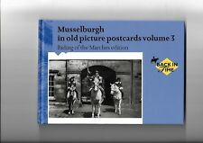 MUSSELBURGH IN OLD PICTURE POSTCARDS VOLUME 3. RIDING OF THE MARCHES. VGC.