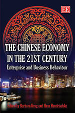 The Chinese Economy in the 21st Century: Enterprise and Business Behaviour, Unkn