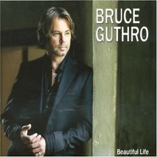 Beautiful Life - Bruce Guthro (2006, CD NIEUW)