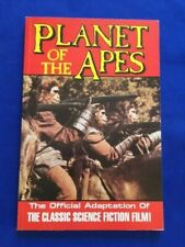 Planet Of The Apes. The Official Adaptation Of The Classic Science Fiction Film!