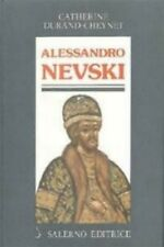 "ALESSANDRO NEVSKI di : CATHERINE DURAND CHEYNET -  "" Salerno Editore """