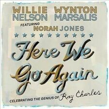 Here We Go Again: Celebrating the Genius of Ray Charles by Willie Nelson/Wynton