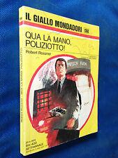 Robert ROSSNER - QUA LA MANO POLIZIOTTO ,  Giallo Mondadori n. 1368 (1975)