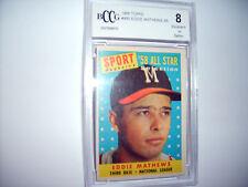 Eddie Mathews GRADED CARD!! Beckett BCCG 8!! 1958 Topps #480 Braves All-Star!