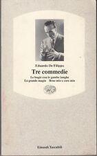 1992: EDOARDO DE FILIPPO - TRE COMMEDIE - EINAUDI TASCABILI 78 -  I EDIZIONE