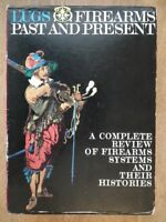 Firearms Past and Present - Lugs *Very Good 2 Volume Set*