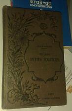 DURIEU Louis. Ces bons petits collèges. Flammarion. Girard. [Ca. 1883 ].Illustré