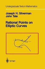 Rational Points on Elliptic Curves (Undergraduate Texts in Mathematics), , Tate,