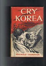Korean history - Cry Korea by Reginald Thompson