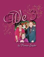 NEW We 3: A Journey Through Caregiving - Large Print by Ms. Theresa Snyder
