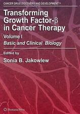 Cancer Drug Discovery and Development: Transforming Growth Factor-B in Cancer...