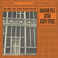Joseph Spence - Bahaman Folk Guitar [New Vinyl LP]