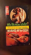 """Day Keene, """"Who Has Wilma Lathrop/Murder On the Side,"""" Lancer, VG, 1st"""