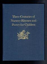 Opie; Three Centuries of Nursery Rhymes and Poetry for Children. 1977 VG