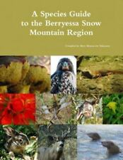 A Species Guide for the Berryessa Snow Mountain Region (Paperback or Softback)