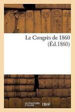 Le Congres De 1860 by Imp De Pfeffer Et Puky (2015, Paperback)