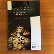A Short Guide to Writing About History Marius and Page seventh edition