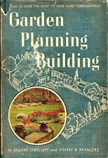 """Garden Planning & Building"" by Ortloff & Raymore (1945) HC Revised Edition"