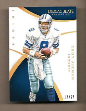 2016 PANINI IMMACULTATE TROY AIKMAN FOOTBALL CARD  #17/25 - RARE COWBOYS BEAUTY!