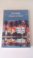 Milagro En Miami (Espagnol) - ZOE VALDES