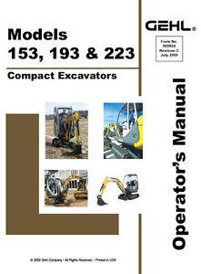 New Gehl 153, 193, 223 Excavator Operators Owners Manual 909824 Bound Book