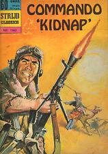 STRIJD CLASSICS 01163 - COMMANDO KIDNAP (1970)