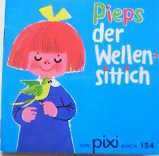 Pixi Buch alt-154 Pieps der Wellensittich  Erstausgabe 1970 -Sammlung - Bücher