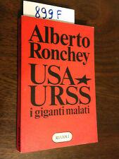 Alberto RONCHEY  -  USA  URSS  i giganti malati  -  RIZZOLI - 1981 - PRIMA EDIZ.