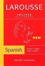 Larousse College Dictionary:  Spanish-English / Ingles-Espanol Spanish and Engl