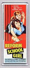 REFORM SCHOOL GIRL large movie poster fridge magnet