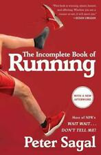 The Incomplete Book of Running by Peter Sagal (author)