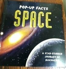 Pop-Up Book Facts: Space: A Star Studded Journey o